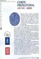 DOCUMENT PHILATELIQUE OFFICIEL - CORPS PREFECTORAL AN 8 - 2000 (N°3300 YVERT ET TELLIER) - COUSIN JEAN-PAUL - 2000 - Lettres & Documents