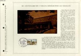 FEUILLET ARTISTIQUE PHILATELIQUE - PAC - 72 - 12 - 11° CENTENAIRE DE L'ABBAYE BENEDICTINE DE CHARLIEU - COLLECTIF - 1972 - Lettres & Documents