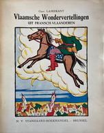 1930 - Vlaamsche Wondervertellingen Uit Fransch-Vlaanderen - Lamerant - Frans-Vlaanderen - Verhalen - Sprookjes - Antiquariat