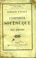L'EMPEREUR SOULOUQUE ET SON EMPIRE - ALAUX GUSTAVE D' - 1856 - Valérian