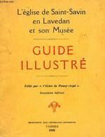 L'EGLISE DE SAINt-SAVIN EN LAVEDAN ET SON MUSEE, GUIDE ILLUSTRE - COLLECTIF - 1933 - Religione
