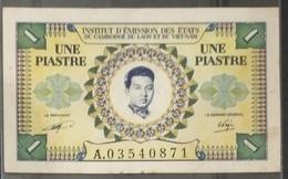 French Indochine Indochina Vietnam Viet Nam Laos Cambodia 1 Piastre AU Banknote Note 1953 - Pick# 93 / 02 Photo - Indochina