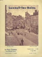 LE PAYS COMPTOIS N°69, 5 AOÛT 1935. LUXEUIL-LES-BAINS. - C. LARDIER (DIRECTEUR-FONDATEUR) - 1935 - Franche-Comté