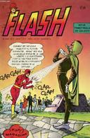 FLASH N°3. REVUE TRIMESTRIELLE. LA DISPARITION DE FLASH - COLLECTIF - 1970 - Non Classificati