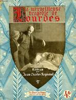 LA MERVEILLEUSE TRAGEDIE DE LOURDES - REYNAUD JEAN-CHARLES - 1934 - Religión