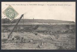 TUILIERES. BARRAGE ET USINE HYDRO-ELECTRIQUE. VUE PARTIELLE DES CHANTIERS. 1907 - Otros Municipios