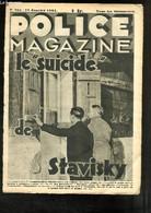 """Police Magazine N°165 : Le """"Suicide"""" De Stavisky - Les Vrais Et Les Faux Marins - Les Deux Amours De Dave Lamson - Notre - Droit"""