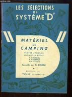 """Les Sélections De Système """"D"""" N°41 : Matériel De Camping. Tentes, Mobilier, Réchauds à Butane, à L'alcool, à L'essence,  - Handel"""