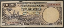 French Indochine Indochina Vietnam Viet Nam Laos Cambodia 10 Piastres VF Banknote 1947 - Pick# 80 With 2 Prefix Letter - Indochina