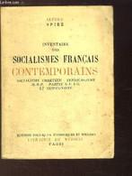 Inventaire Des Socialismes Français Contemporains. Socialisme Chrétien - Syndicalisme - M.R.P. - Partis SFIO Et Communis - Politique