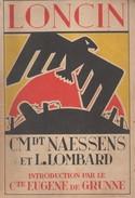 Fort De Loncin. Commandant Naessens Et L. Lombard. Liège. 14/18 - Guerra 1914-18