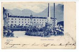 Cartolina Belluno Caserma Fantuzzi 1899 Viaggiata - Belluno