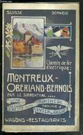 CHEMINS DE FER ELECTRIQUE: MONTREUX - OBERLAND-BERNOIS PAR LE SIMMENTHAL.. - LA LIGNE LA PLUS DIRECTE ENTRE MONTREUX, TH - Ferrovie & Tranvie