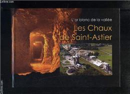 L OR BLANC DE LA VALLEE- LES CHAUX DE SAINT-ASTIER - BOIREAU-TARTARAT SUZANNE - 2012 - Aquitaine