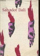 SALVADOR DALI : RETROSPECTIVE 1920-1980 - CATALOGUE DE L'EXPOSITION : 18 DECEMBRE 1979 - 21 AVRIL 1980. - COLLECTIF - 19 - Arte
