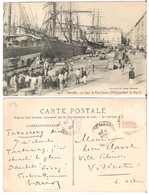 13 - MARSEILLE - Le Quai E Riveneuve - Débarquement Du Sucre - Altri
