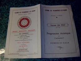 Programme  Casino De Plombières Les Bains Cabaret Soirèe  De Gala été 1957 - Programma's