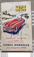 CODE DE LA ROUTE 1953 - CODES ROUSSEAU - Couverture Illustrée: Géo HAM - Auto