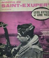 1 DISQUE AUDIO 33 TOURS - ANTOINE DE SAINT-EXUPERY VOUS PARLE - COLLECTION LEUR OEUVRE ET LEUR VOIX - FESTIVAL - 0 - Non Classificati