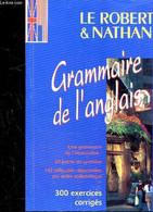 LE ROBERT ET NATHAN - GRAMMAIRE DE L'ANGLAIS - 20 POINTS DE SYNTHESE - 142 DIFFICULTES REPERTORIEES PAR ORDRE ALPHABETIQ - Englische Grammatik