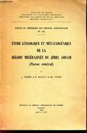ETUDE GEOLOGIQUE ET METALLOGENIQUE DE MA REGION MINERALISEE DU JEBEL AOUAM (Maroc Central) / NOTES ET MEMOIRES DU SERVIC - Geografía