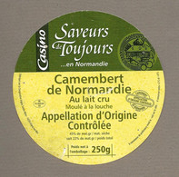 ETIQUETTE De FROMAGE.. CAMEMBERT De NORMANDIE.. Saveurs De Toujours.. ISIGNY Ste MERE.. CASINO - Cheese