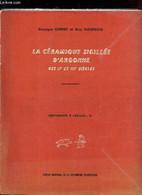 "LA CERAMIQUE SIGILLEE D'ARGONNE DES IIe ET IIIe SIECLES - SUPPLEMENT A ""GALLIA"", IV. - CHENET GEORGES / GAUDRON GUY - 19 - Archäologie"