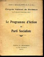 CONGRES NATIONAL DE BORDEAUX - 7,7,8 Et 9 Octobre 1917 - LE PROGRAMME D'ACTION DU PARTI SOCIALISTE. - COLLECTIF - 1918 - Politique