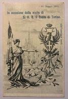Savoia Famiglia Reale Personaggi Famosi Cartolina In Occasione Della Visita Di S.a.r. Il Conte Di Torino Tiratura 200 Pz - Koninklijke Families