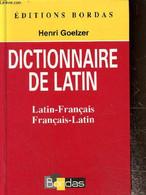 Dictionnaire De Latin - Goelzer Henri - 2007 - Dictionaries