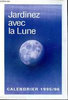 Jardinez Avec La Lune Rustica Hebdo Calendrier 1955-96 - Collectif - 1995 - Agende & Calendari