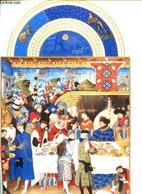 Les Très Riches Heures Du Duc Jean De Berry Le Calendrier Edition Spéciale Réservée à La Société Lepetit - Duc De Berry - Agende & Calendari