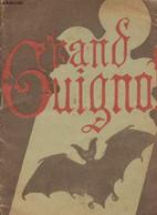 Théâtre Du Grand Guignol - Programme - Et De Père Inconnu - Zizette En Ménage - Le Viol - Le Tendron D'Achille - Collect - Other