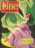 Line - N° 98 - Semaine Du 24 Au 31 Janvier 1957 - Loïe Fuller, La Dompteuse De Flammes Par Liliane Funcken Et Suzanne An - Andere Tijdschriften
