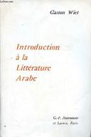 Introduction à La Littérature Arabe - Wiet Gaston - 1966 - Other