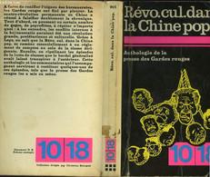 REVOLUTION CULTURELLE DANS LA CHINE POPULAIRE.ANTHOLOGIE DES LA PRESE DES GARDES ROUGES. - COLLECTIF - 1974 - Other