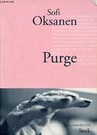 Purge - Collection La Cosmopolite. - Oksanen Sofi - 2010 - Other