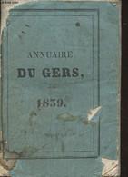 Annuaire Du Département Du Gers, Pour L'année 1839, Avec Le Système De Toaldo, Imprimé Par Ordre De M. Le Préfet - 22e A - Annuaires Téléphoniques