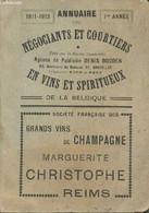 Annuaire Des Négociants Et Courtiers En Vins Et Spiritueux De La Belgique - 1911-1912 - 1re Année - Collectif - 1911 - Annuaires Téléphoniques