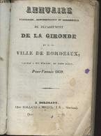Annuaire Judiciaire, Administratif Et Commercial Du Département De La Gironde Et De La Ville De Bordeaux Pour L'année 18 - Annuaires Téléphoniques