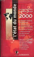 L'état Du Monde Annuaire économique Géopolitique Mondial 2000. - Collectif - 1999 - Annuaires Téléphoniques