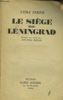 Le Siège De Léningrad - Inber Vera - 1946 - Other