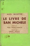 Le Livre De San Michele. - Munthe Axel - 0 - Other