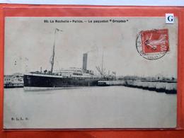 """CPA. La Rochelle- Palice.Le Paquebot   """" Oropésa """" (Q.1403) - Koopvaardij"""