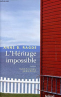 L'Héritage Impossible - Roman. - B.Ragde Anne - 2010 - Other