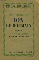 """Ion Le Roumain (Collection :""""Feux Croisés - Ames Et Terres étrangères"""") - Rebreanu Liviu - 1945 - Other"""