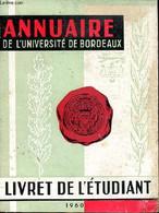 Annuaire De L'université De Bordeaux - Collectif - 1960 - Annuaires Téléphoniques