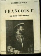 François Ier : Le Roi-chevalier - Vioux Marcelle - 0 - Other
