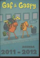 Agenda 2011-2012 : Gaf & Gaspy - Colbac François, Collectif - 0 - Blank Diaries