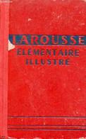 Larousse élémentaire Illustré. - Augé Claude & Augé Paul - 1914 - Dictionaries